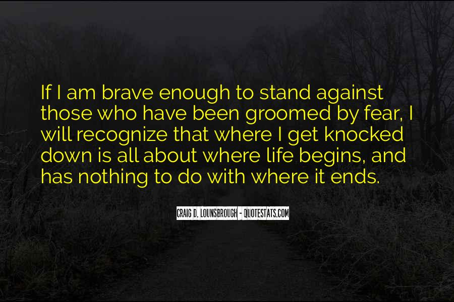 Quotes About Bravery And Determination #768121