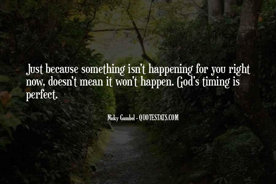 Quotes About God's Perfect Timing #1280931