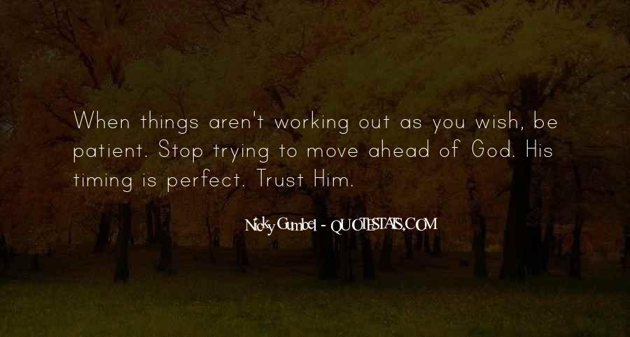 Quotes About God's Perfect Timing #559967