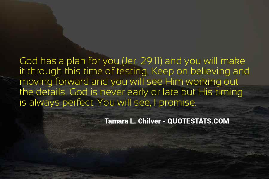 Quotes About God's Perfect Timing #714220