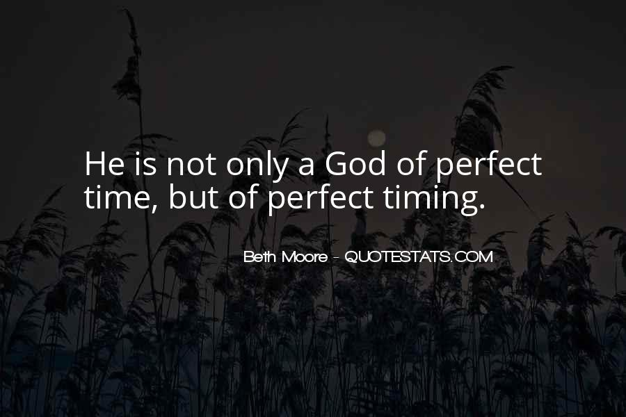 Quotes About God's Perfect Timing #872007