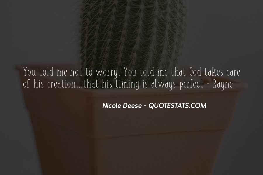 Quotes About God's Perfect Timing #876969