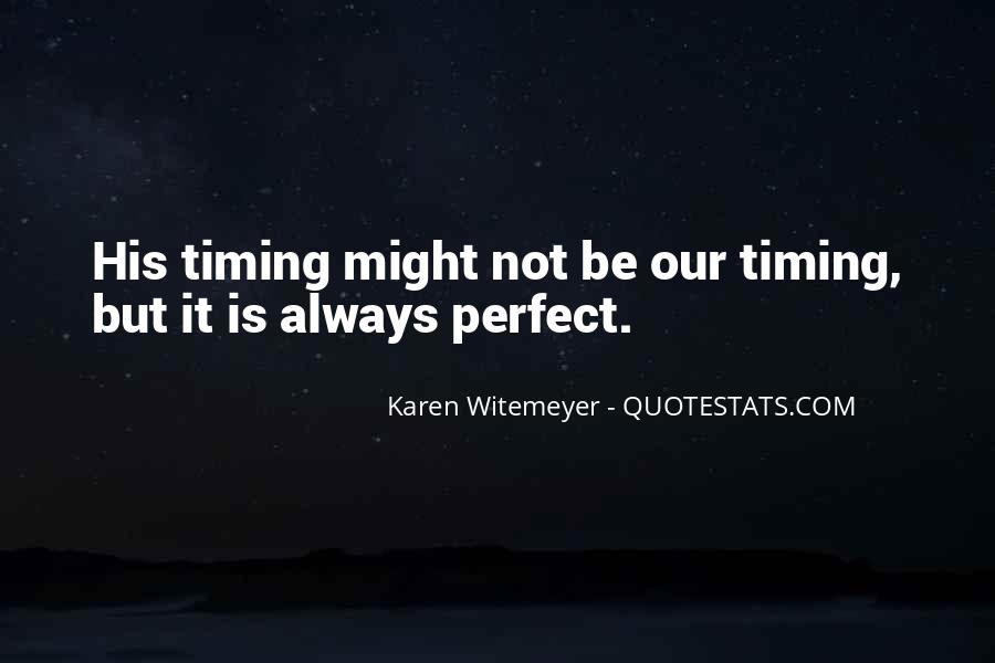 Quotes About God's Perfect Timing #900401