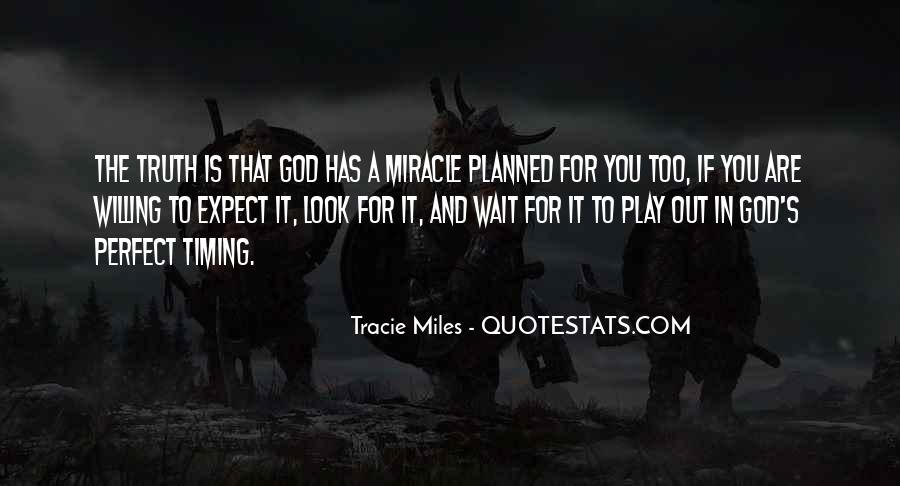 Quotes About God's Perfect Timing #910185