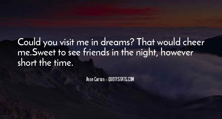 Quotes About Dreams You Have At Night #101280