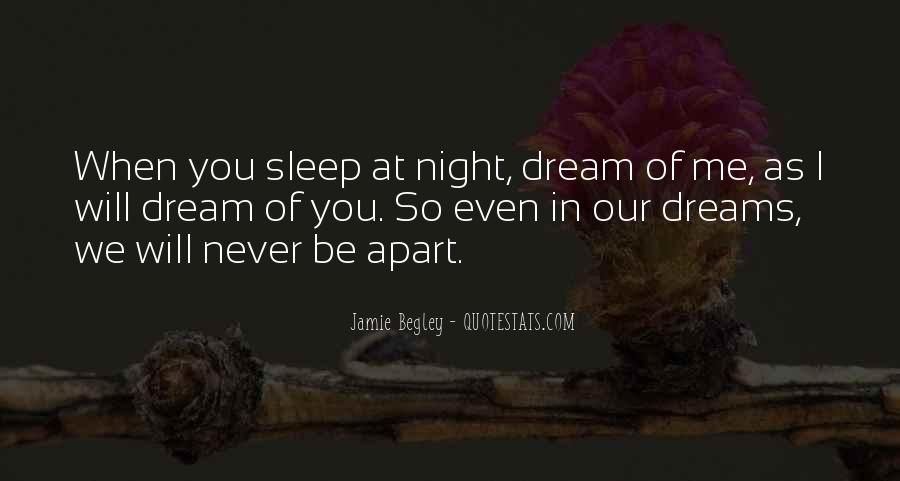 Quotes About Dreams You Have At Night #139668
