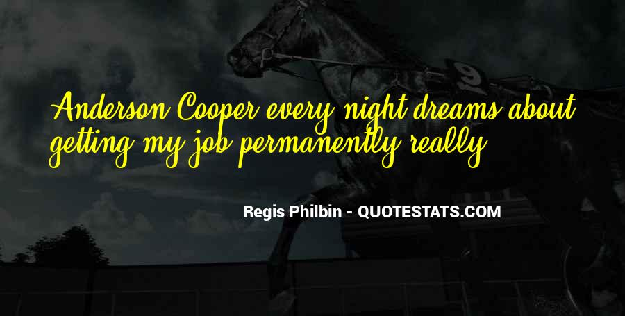 Quotes About Dreams You Have At Night #189525