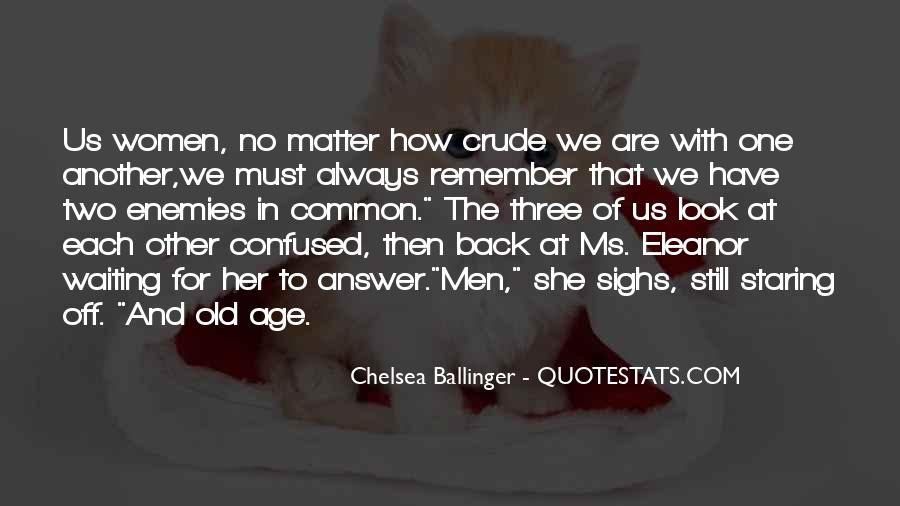 Quotes About Staring Each Other #144767