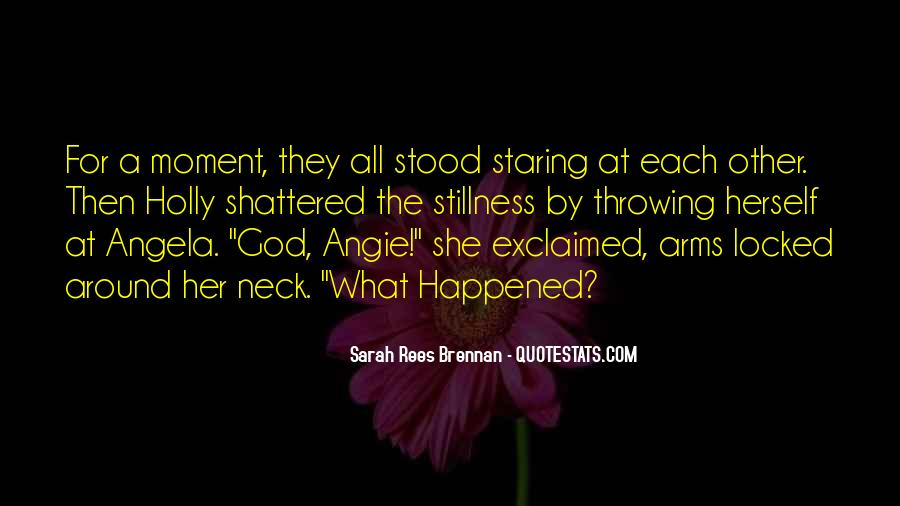 Quotes About Staring Each Other #1820518