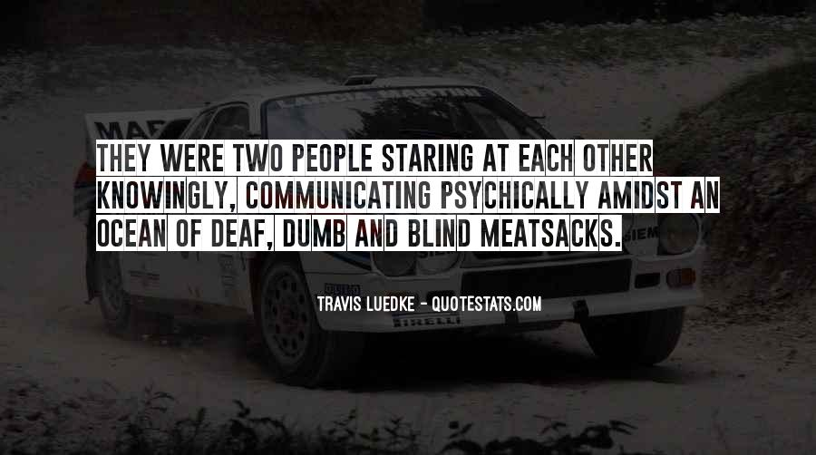Quotes About Staring Each Other #295637