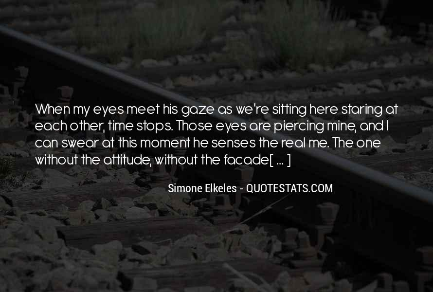 Quotes About Staring Each Other #694179
