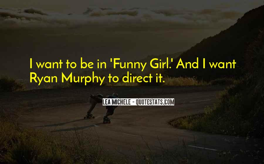 Quotes About Funny Girl #14584