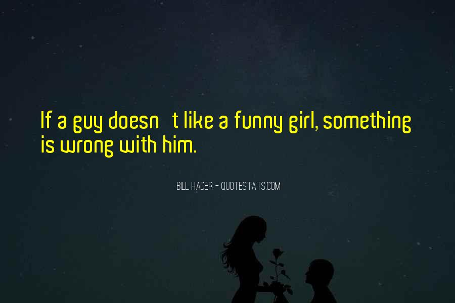 Quotes About Funny Girl #467496
