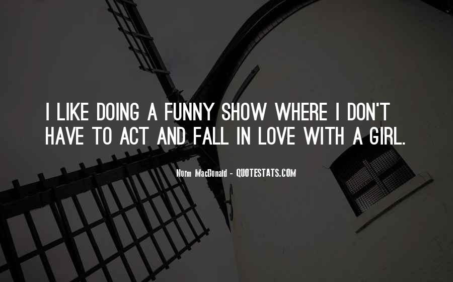 Quotes About Funny Girl #715987