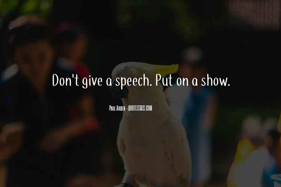 Quotes About Speech Giving #1577135