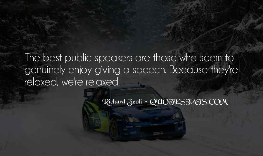 Quotes About Speech Giving #772573