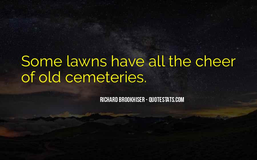 Quotes About Lawns #1269557