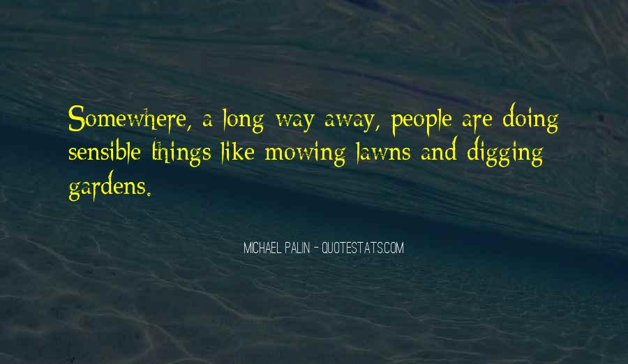 Quotes About Lawns #1653801