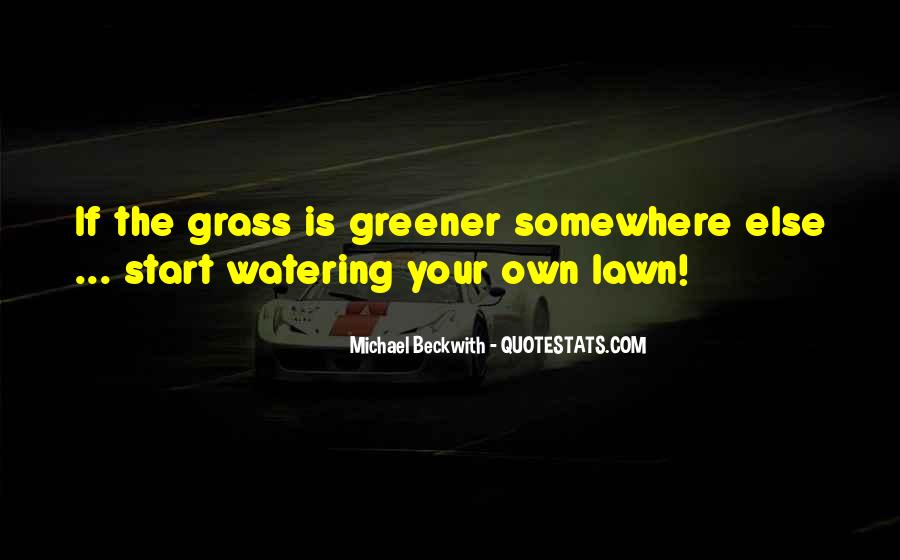 Quotes About Lawns #1692013