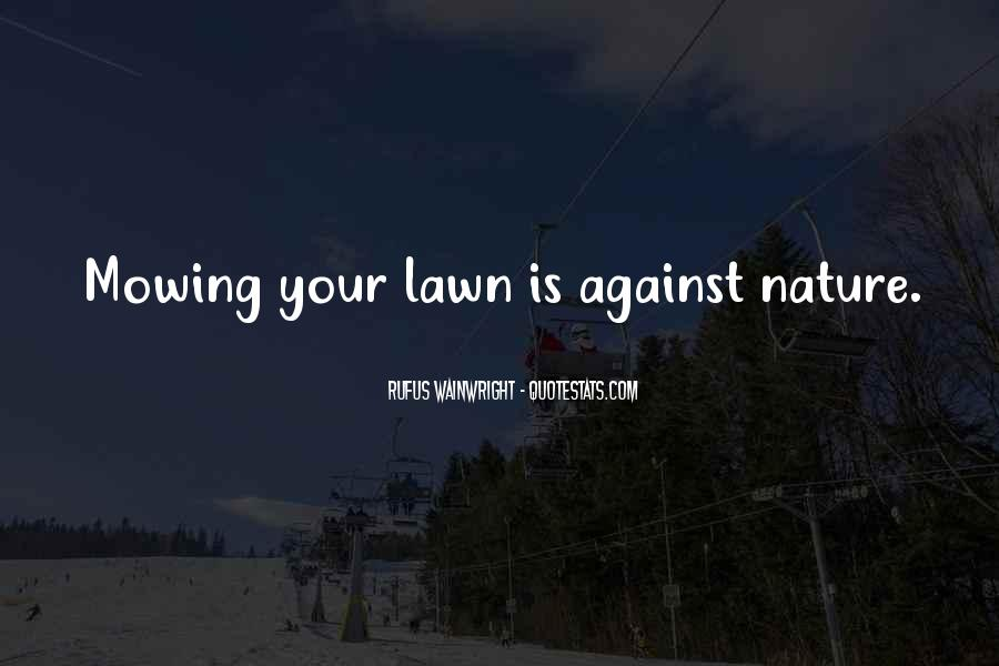 Quotes About Lawns #183282