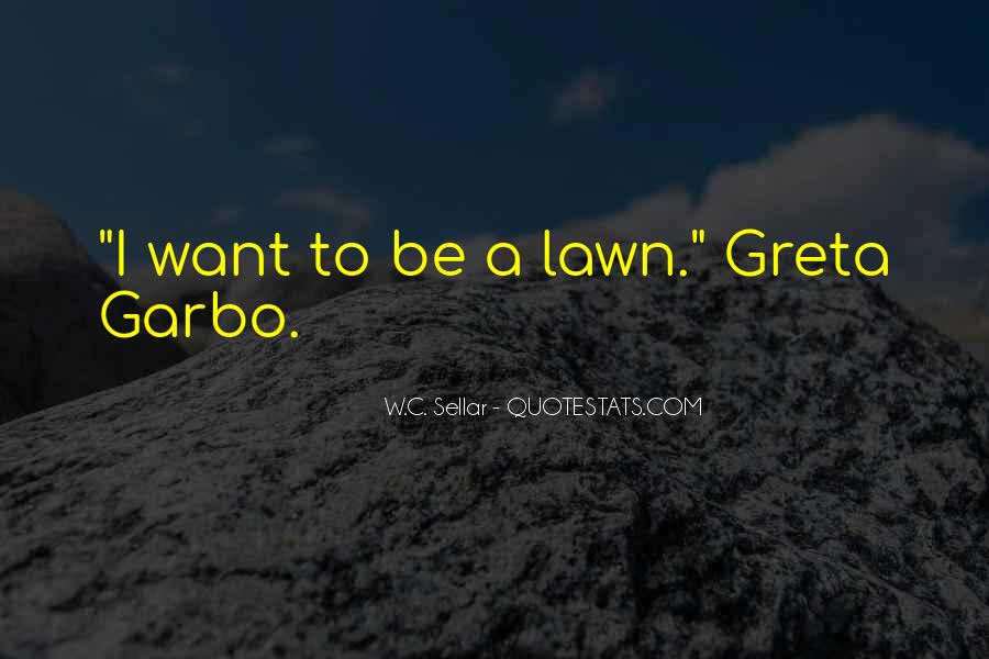 Quotes About Lawns #523167