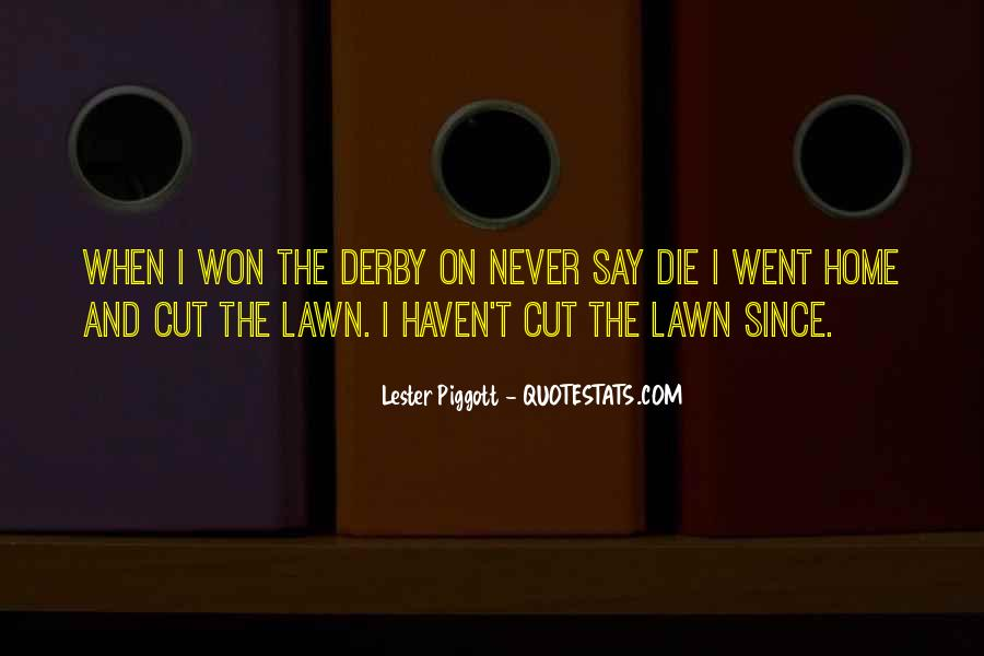 Quotes About Lawns #752691