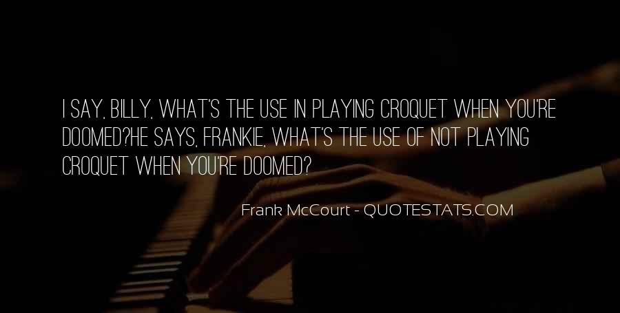 Quotes About Croquet #315326