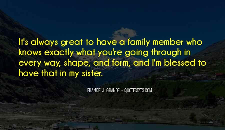 Quotes About Blessed Family #1239030