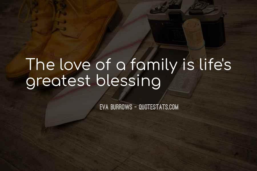 Quotes About Blessed Family #1328847