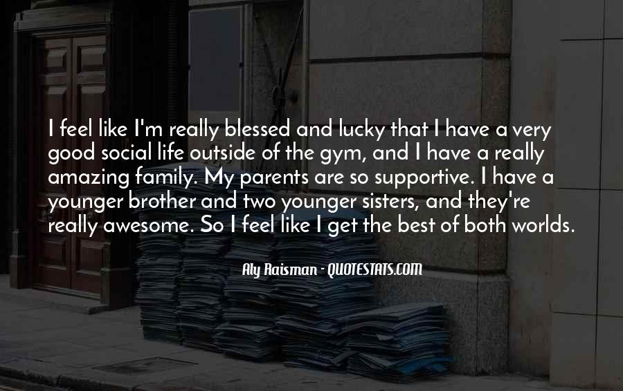 Quotes About Blessed Family #1365561