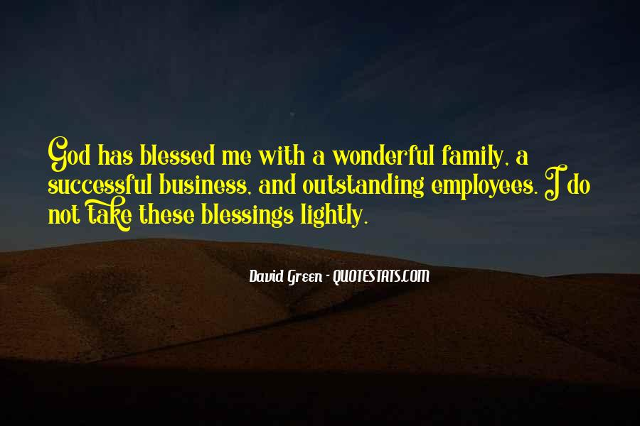Quotes About Blessed Family #148584