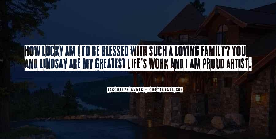 Quotes About Blessed Family #1569511