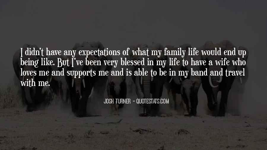 Quotes About Blessed Family #329511