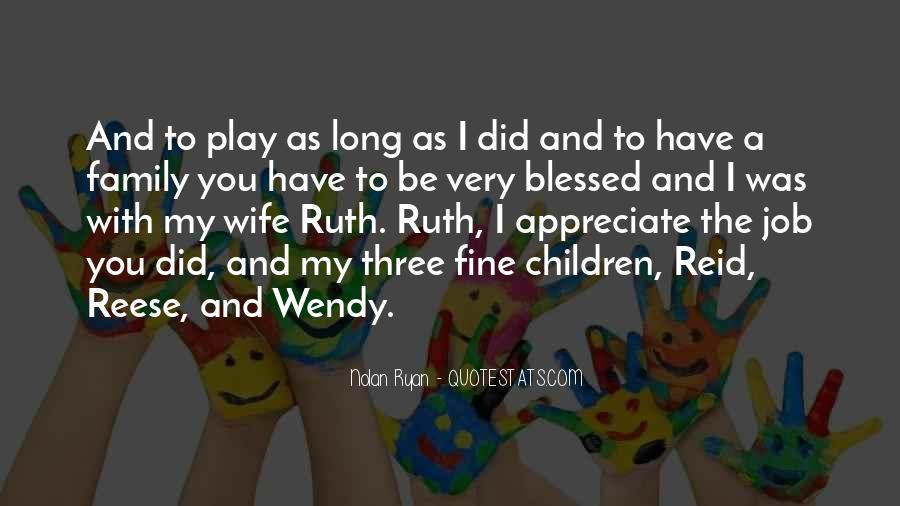 Quotes About Blessed Family #453245