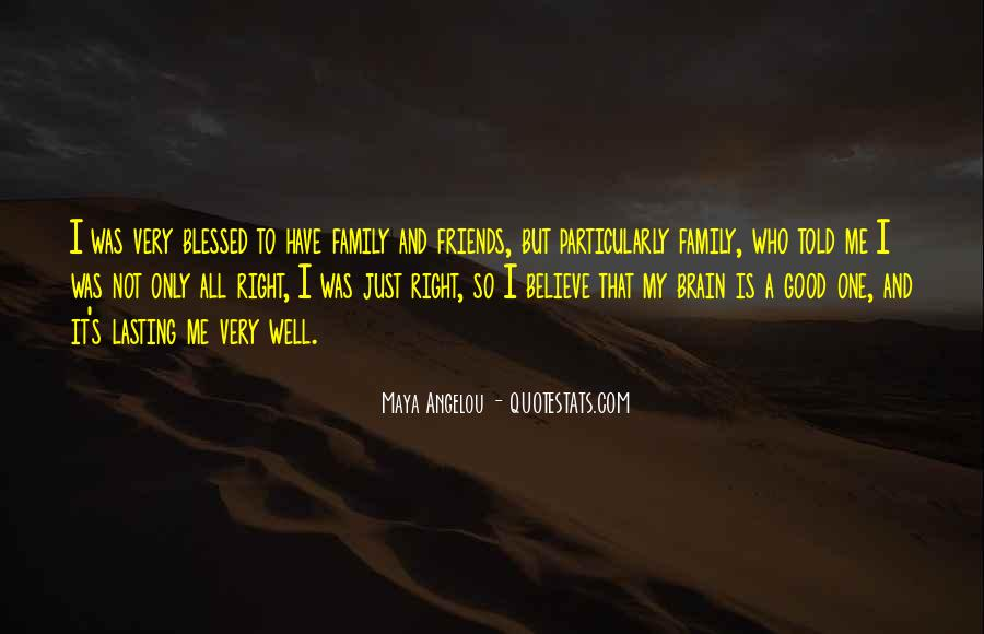 Quotes About Blessed Family #654006