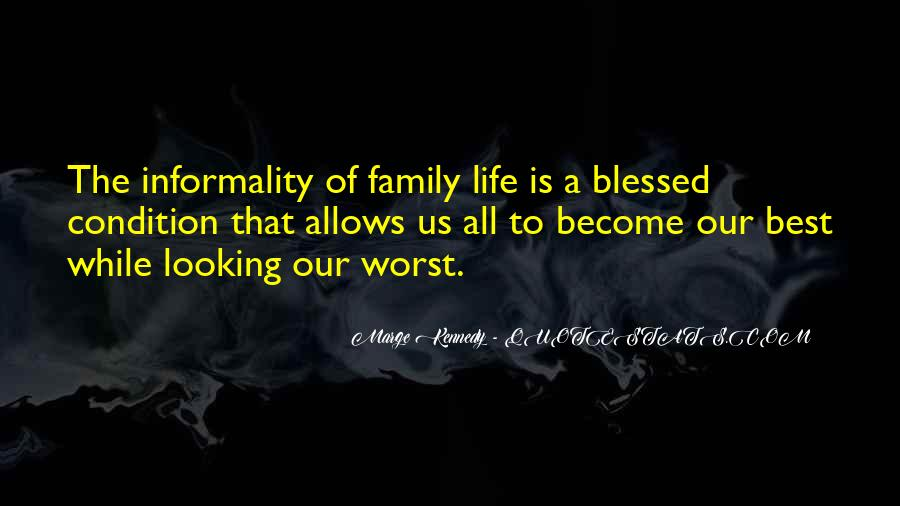 Quotes About Blessed Family #712616