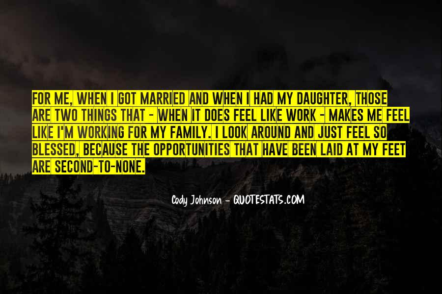 Quotes About Blessed Family #828328