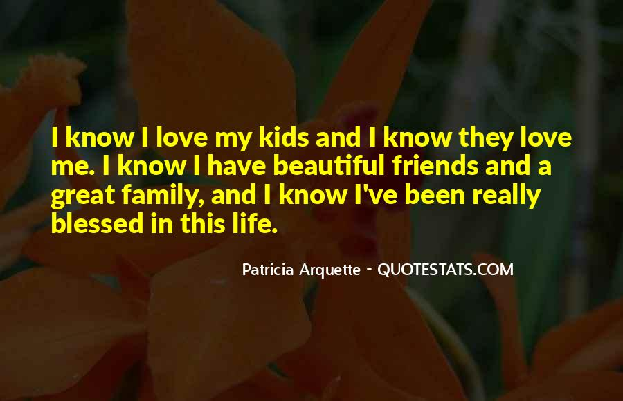 Quotes About Blessed Family #924008