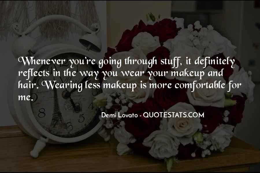 Quotes About Wearing Too Much Makeup #438874