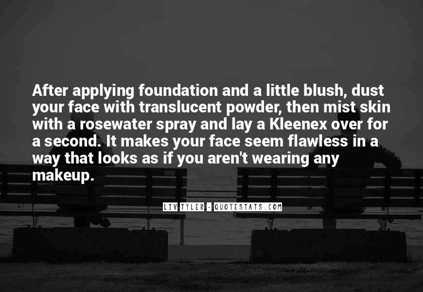 Quotes About Wearing Too Much Makeup #466140