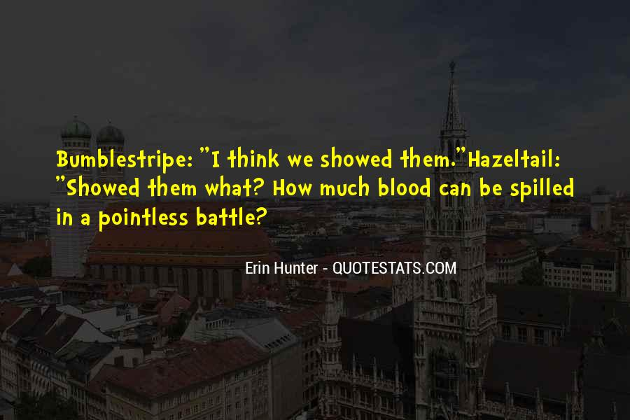 Quotes About How Pointless War Is #225350
