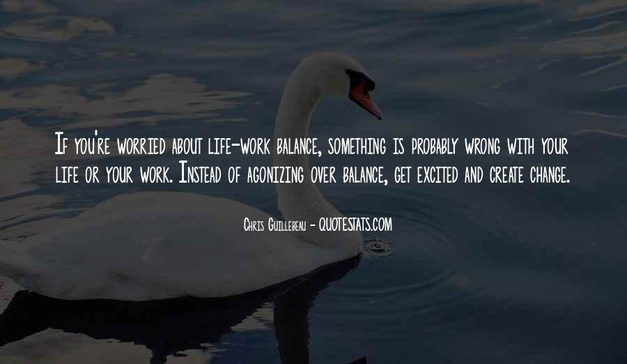 Quotes About Balance And Life #117460