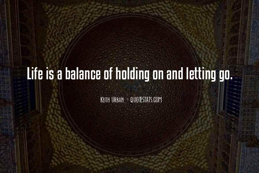 Quotes About Balance And Life #158018