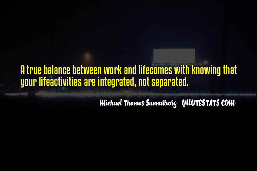Quotes About Balance And Life #319537
