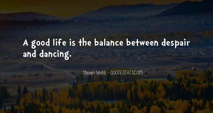 Quotes About Balance And Life #329412