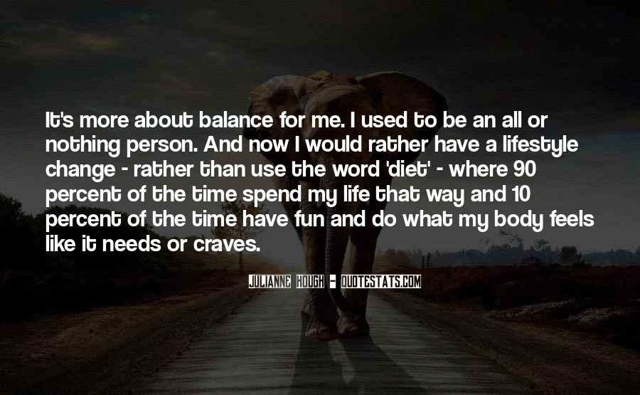 Quotes About Balance And Life #362512
