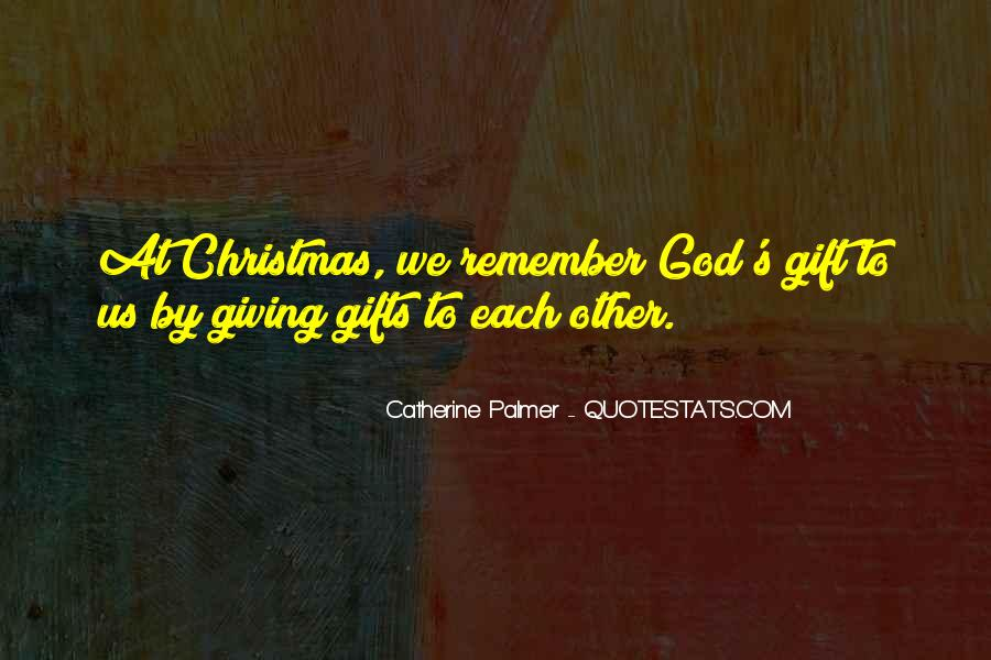 Quotes About Giving Gifts On Christmas #133709