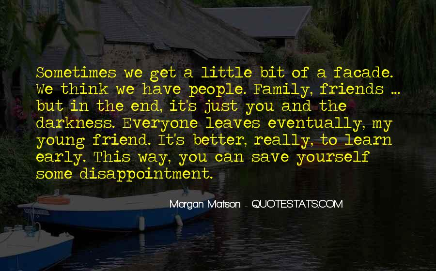 Top 24 Quotes About Disappointment In Family: Famous Quotes