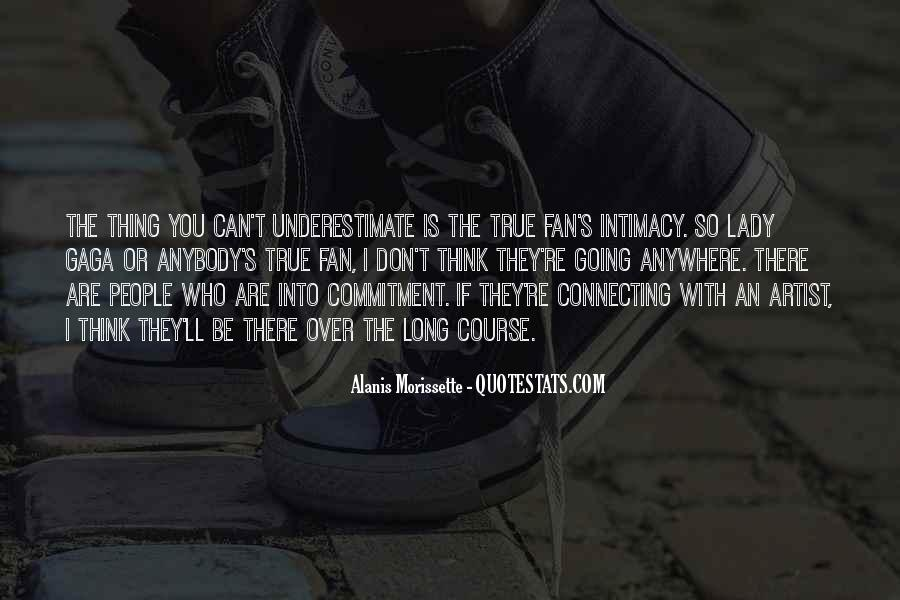 Quotes About Underestimate Someone #10197
