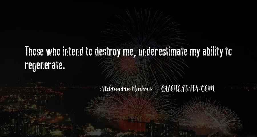 Quotes About Underestimate Someone #10579